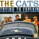 Cats Trying To Explain-Cd+Dvd-