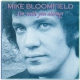 Bloomfield, Mike I´m With You Always