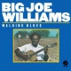 Williams, Big Joe Walking Blues