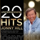 Hill, Johnny 20 Unvergessene Hits