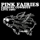 Pink Fairies Chinese Cowboys Live 1987