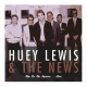 Lewis, Huey & The News Hip To Be Square..Live