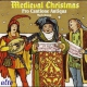 Pro Cantione Antiqua Medieval Christmas