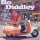 Diddley, Bo Have Guitar Will../In the
