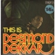 Dekker, Desmond This is Desmond Dekker [LP]