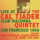 Tjader, Cal -quintet- Live At Club Macumba..