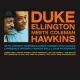 Ellington, Duke Meets Coleman Hawkins