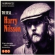 Nilsson, Harry Real Harry Nilsson