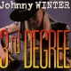 Winter, Johnny Third Degree