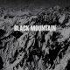Black Mountain Black Mountain -Reissue-