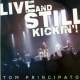 Principato, Tom CD Live and Still.. -Cd+Dvd-