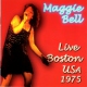 Bell, Maggie Live Boston Usa 1975
