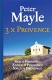 Peter Mayle 3x Provence