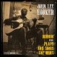 Hooker, John Lee Burnin´+Plays & Sings the
