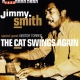 Smith, Jimmy CD Cat Swings Again