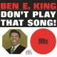 King, Ben E. Don´t Play That Song [LP]