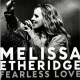 Etheridge Melissa Fearless Love