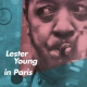 Young, Lester Lester Young In Paris