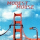 Modest Mouse Interstate 8