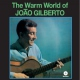 Gilberto, Joao Warm World -hq-
