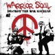 Warrior Soul Destroy the War Machine
