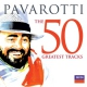 Pavarotti Luciano The 50 Greatest Tracks
