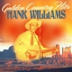 Williams, Hank Golden Country Hits