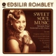 Rombley, Edsilia Sweet Soul Music
