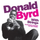 Byrd, Donald With Strings