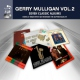 Mulligan, Gerry 7 Classic Albums Vol.2