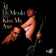 Di Meola, Al Kiss My Axe