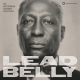 Leadbelly Lead Belly: Smithsonian..