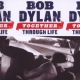 Dylan, Bob Together Through Life