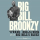 Broonzy, Big Bill Blues/Big Bill´s Blues