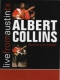 Collins, Albert Live From Austin Texas..
