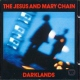 Jesus&mary Chain Darklands -Remastered-