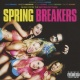 Soundtrack CD Spring Breakers