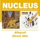 Nucleus & Carr, Ian Alleycat/Direct Hits
