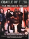 Cradle Of Filth From the Cradle To the Gr