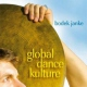 Janke, Bodek Global Dance Kulture