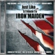 Iron Maiden.=trib= Just Like