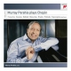 Perahia, Murray Plays Chopin
