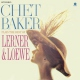 Baker, Chet Vinyl Plays the Best of.. -Hq-