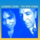 Cohen, Leonard Ten New Songs