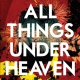 Icarus Line All Things Under Heaven [LP]