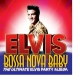 Presley, Elvis Bossa Nova Baby:the..
