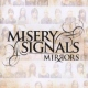 Misery Signals Mirrors