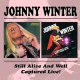 Winter, Johnny Still Alive & Well/Captur