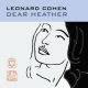 Cohen, Leonard Dear Heather