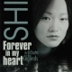 Shi Forever In My Heart